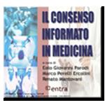 IL CONSENSO INFORMATO IN MEDICINA 7° edizione del 24 giugno 2015 – leggi