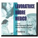 LAVORATRICE MADRE MEDICO 9° edizione del 15 aprile 2015 – leggi