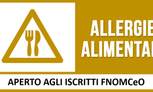 FNOMCeO – Un nuovo corso FAD sulle allergie alimentari