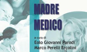 """Uscita la 14° edizione aggiornata al 3 aprile 2019 di """"LAVORATRICE MADRE MEDICO"""" aggiornata da Marco Perelli Ercolini"""